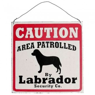 Plaque caution security labrador