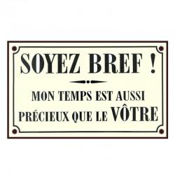 Plaque rétro Soyez Bref !