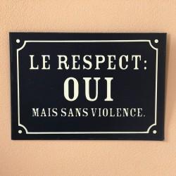 Plaque Respect Sans Violence