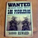 Plaque Wanted Los Picoleros