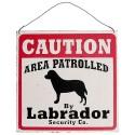 Plaque Zone Surveillée Labrador