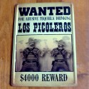 Plaque Wanted Los Picoleros